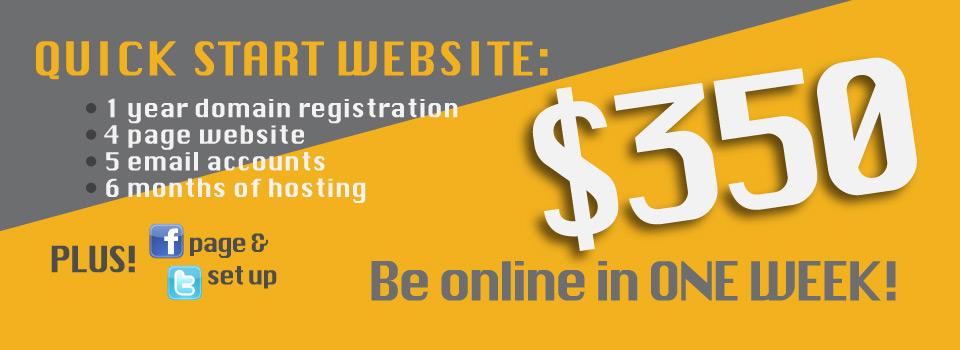 Quick Start Website - $350 - Be online in one week!